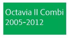 Octavia II Combi 2005-2012